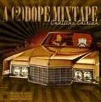 2Dobeboyz.com A 2 Dope Mixtape