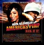 DJ 2Mello America's Pimp Back At It