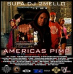 DJ 2Mello America's Pimp Vol. 5