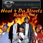 DJ 2Mello Heat 4 Da Streets Vol. 1