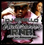 DJ 2Mello Undercover RNB
