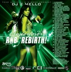 DJ 2Mello Undercover RnB, The Rebirth