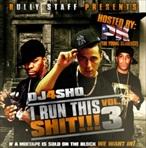 DJ4Sho I Run This Sh*t 3