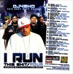 DJ4Sho I Run This Sh*t 4