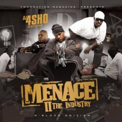 Menace To The Industry D-Block Edition Thumbnail