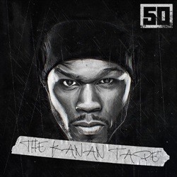 50 Cent The Kanan Tape Front Cover
