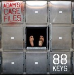 88 Keys Adam's Case Files