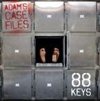 88 Keys Adam's Case Files