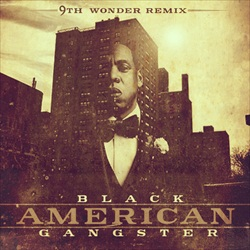 9th Wonder Black American Gangster Front Cover