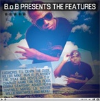 B.o.B. The Features