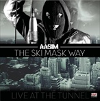 Aasim Live At The Tunnel: The Ski Mask Way