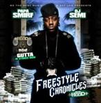 Papa Smirf & DJ Semi Ace Hood 'Freestyle Chronicles'