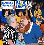 Action Bronson & Party Supplies Blue Chips 2