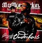 Al Gator & Don Cannon Chronicles Of A Underboss