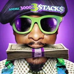 Andre 3000 3 Stacks Front Cover