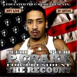 P. Crakk For President 'The Recount' Thumbnail