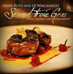 Asher Roth Seared Foie Gras With Quince & Cranberry