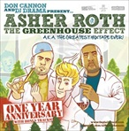 DJ Drama, Don Cannon & Asher Roth The Greenhouse Effect [One Year Anniversary]