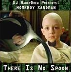 Homeboy Sandman & DJ BabeyDrew There Is No Spoon