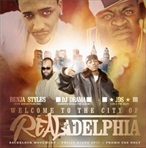 DJ Benja Stylez & DJ Drama Welcome To The City Of Realadelphia