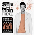 Benja Styles & Robin Thicke Music To Move Your Soul