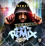 DJ Benzi & Joe Budden We Got The Remix 'Mood Muzik 3'