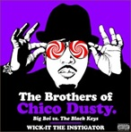 Big Boi Big Boi vs The Black Keys - The Brothers Of Chico Dusty