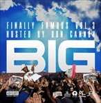 Big Sean Finally Famous Volume 3: BIG