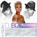 DJ Biz Pillowtalk Pt. 7