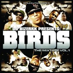 Birds The Mixtape Vol. 1 Thumbnail