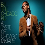 BJ The Chicago Kid A Taste Of Chicago