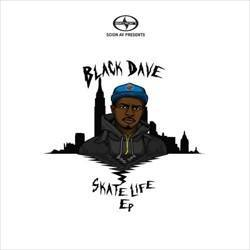Black Dave Skate Life Front Cover
