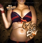 DJ Blaze Wet The Bed 3