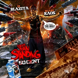 DJ Blazita & 50 Cent Last Man Standing
