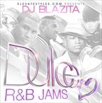 DJ Blazita Dulce R&B Jams