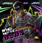 DJ Scream, MLK, DJ Spinz & B.O.B. Who The F*ck Is B.O.B.?