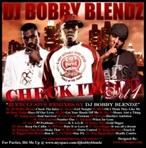 DJ Bobby Blendz Check It Out Vol. 1