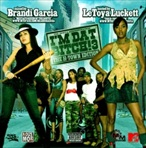 Brandi Garcia I'm Dat B*tch 3 'The H-Town Edition'