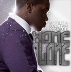 Bullet & Mz Styles Home Alone