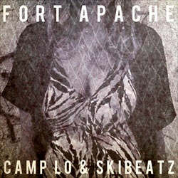 Camp Lo & Ski Beatz Fort Apache Front Cover
