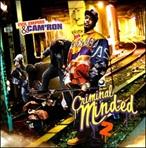 Cam'ron Criminal Minded 2