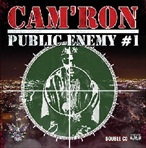 Cam'ron Public Enemy #1