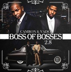 Cam'ron & Vado Boss of All Bosses 2.8: Road To 3.0