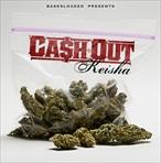 Ca$h Out Keisha
