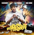 Cassidy, DJ Thoro & Big Mike Apply Pressure