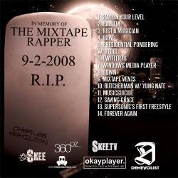 DJ Skee & Charles Hamilton Death Of The Mixtape Rapper Back Cover