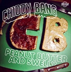 Chiddy Bang Peanut Butter & Swelly