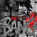 Chief Keef Bang Pt. 2