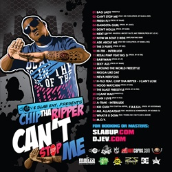 DJ E-V & Chip Tha Ripper Can't Stop Me Back Cover