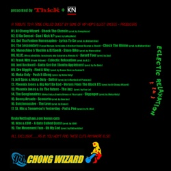 DJ Chong Wizard Eclectic Relaxation:A Tribute To A Tribe Called Quest Back Cover